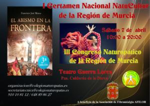 I Certamen Nacional NatuCultur de la Región de Murcia  y III Congreso Naturopático de la Región de Murcia @ Teatro Guerra de Lorca   (MURCIA)