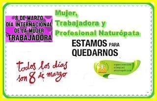 En el Día Internacional de la Mujer Trabajadora, desde la Organización Colegial Naturopática, destacamos la labor profesional de todas aquellas mujeres que ejercen la profesión Naturopática con dignidad y entrega vocacional